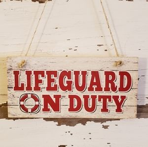 5x10 Lifeguard On Duty Wood Sign